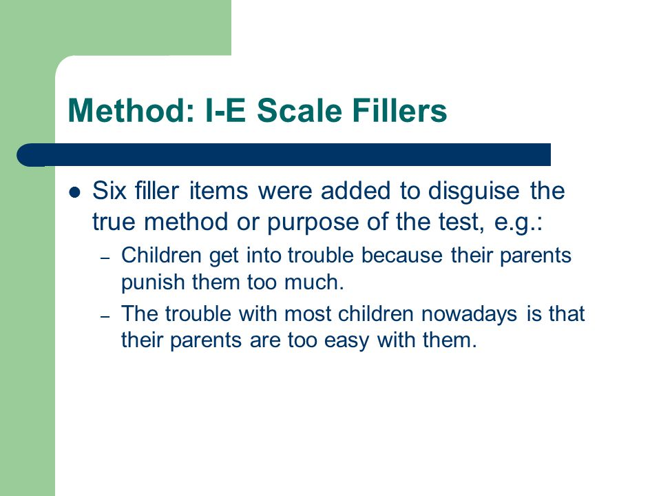 Method: I-E Scale Fillers