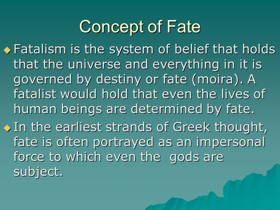 Concept of Fate