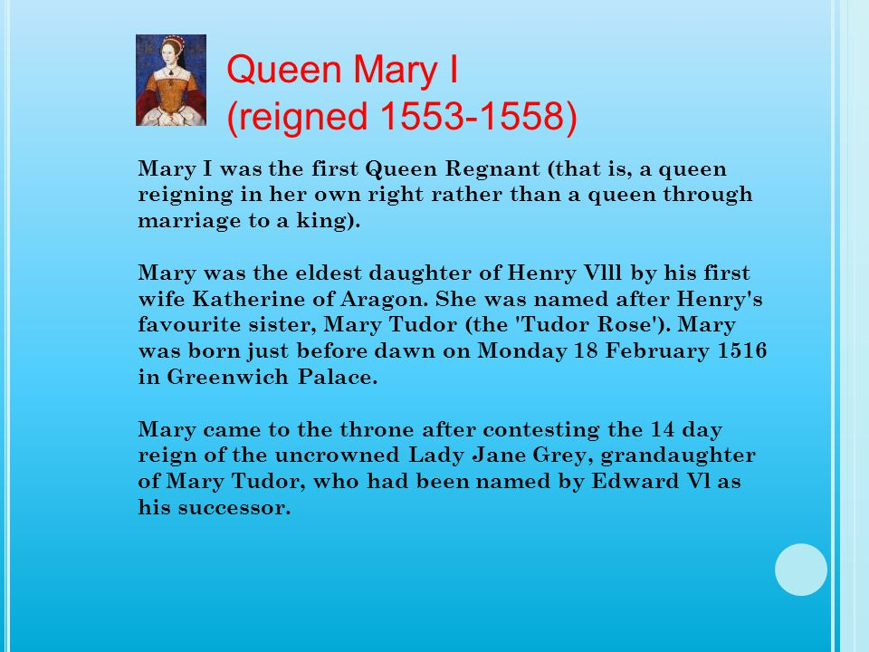Queen Mary I (reigned 1553-1558)