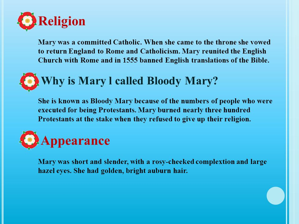 Religion Appearance Why is Mary l called Bloody Mary