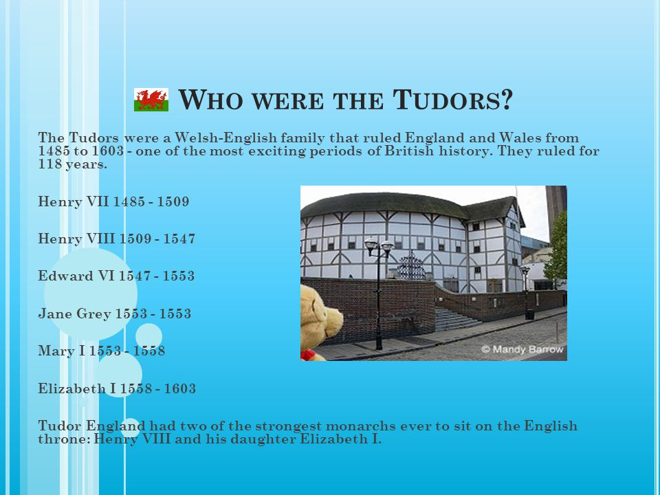 Who were the Tudors