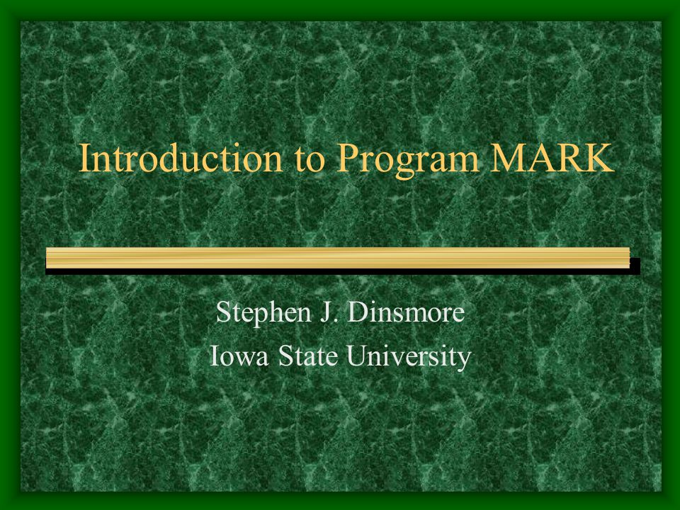 Introduction to Program MARK