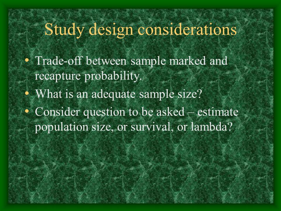 Study design considerations