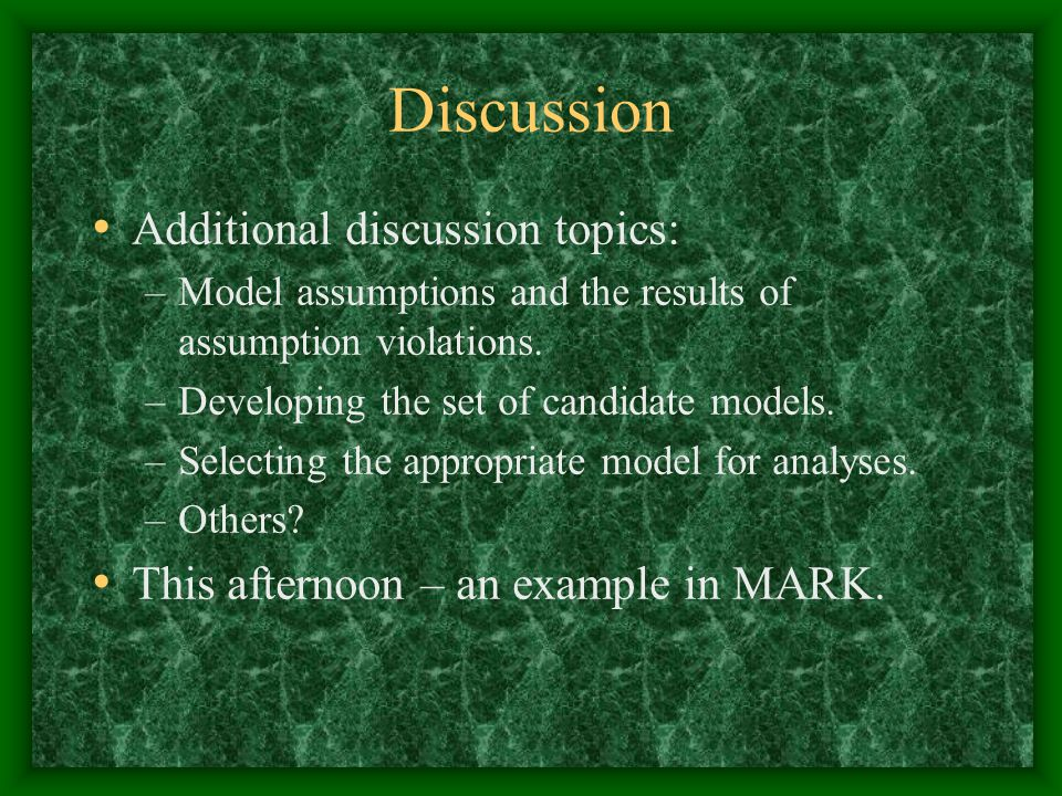 Discussion Additional discussion topics: