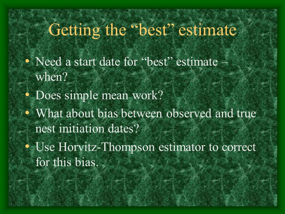 Getting the best estimate