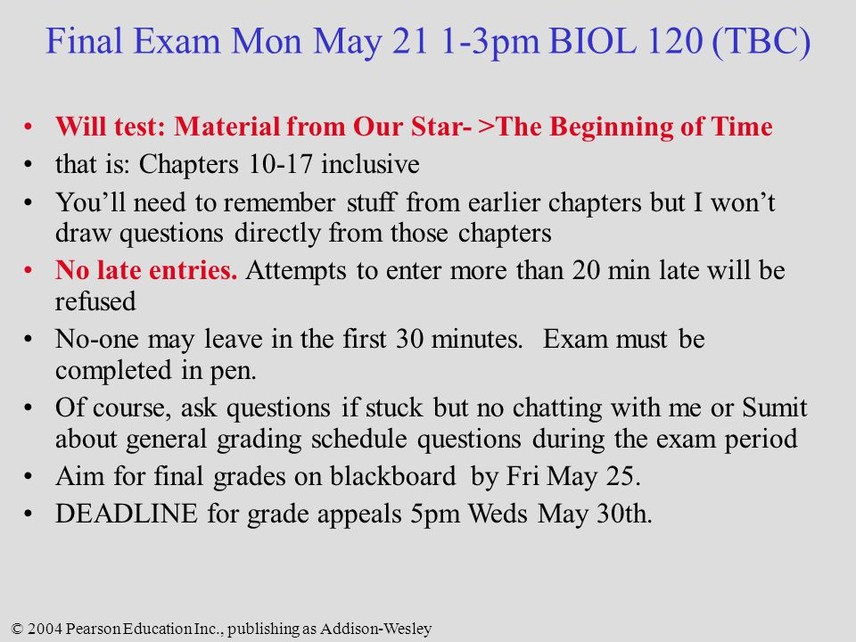 Final Exam Mon May 21 1-3pm BIOL 120 (TBC)