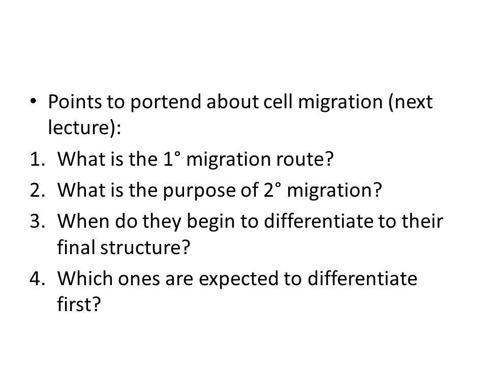 Points to portend about cell migration (next lecture):