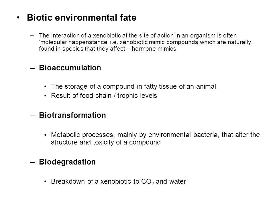 Biotic environmental fate