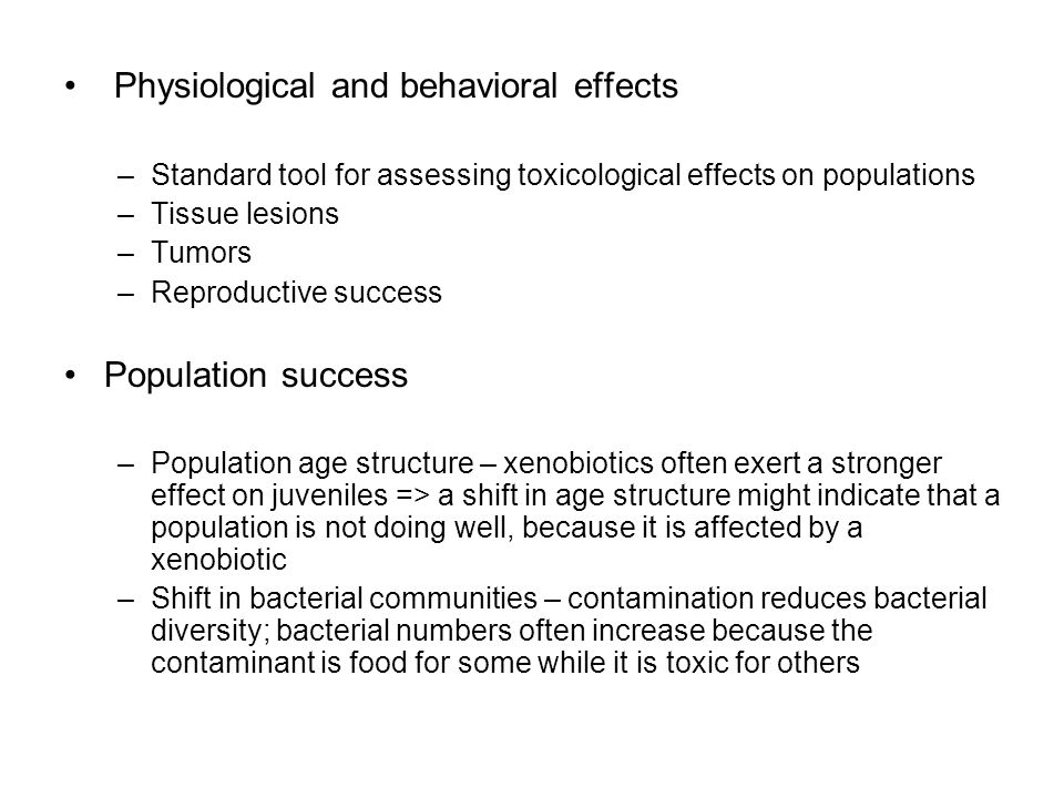 Physiological and behavioral effects