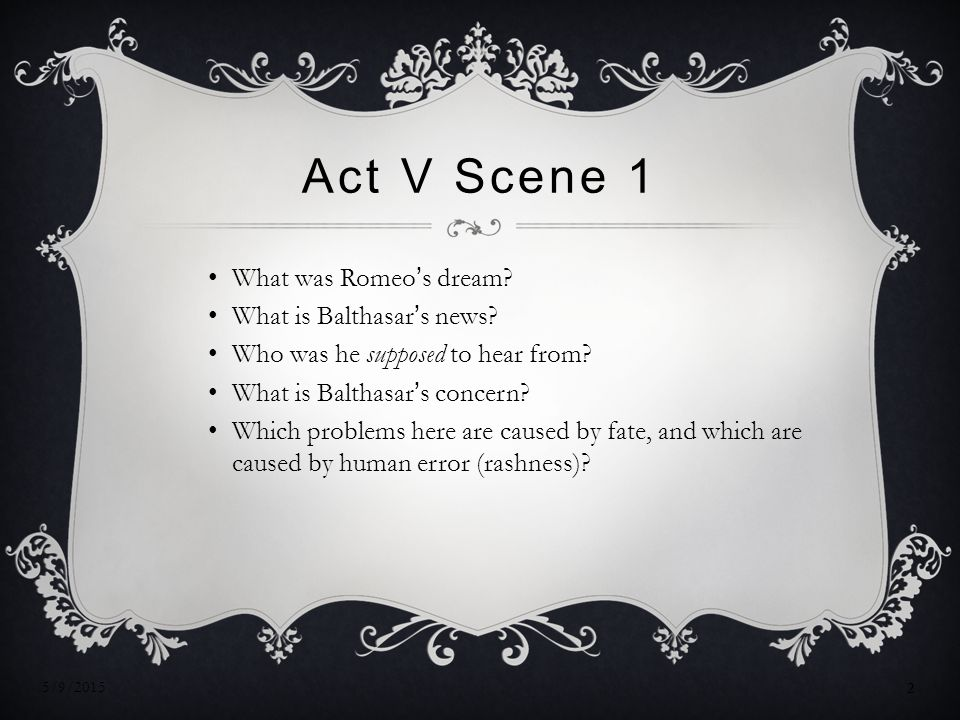 Act V Scene 1 What was Romeo's dream What is Balthasar's news