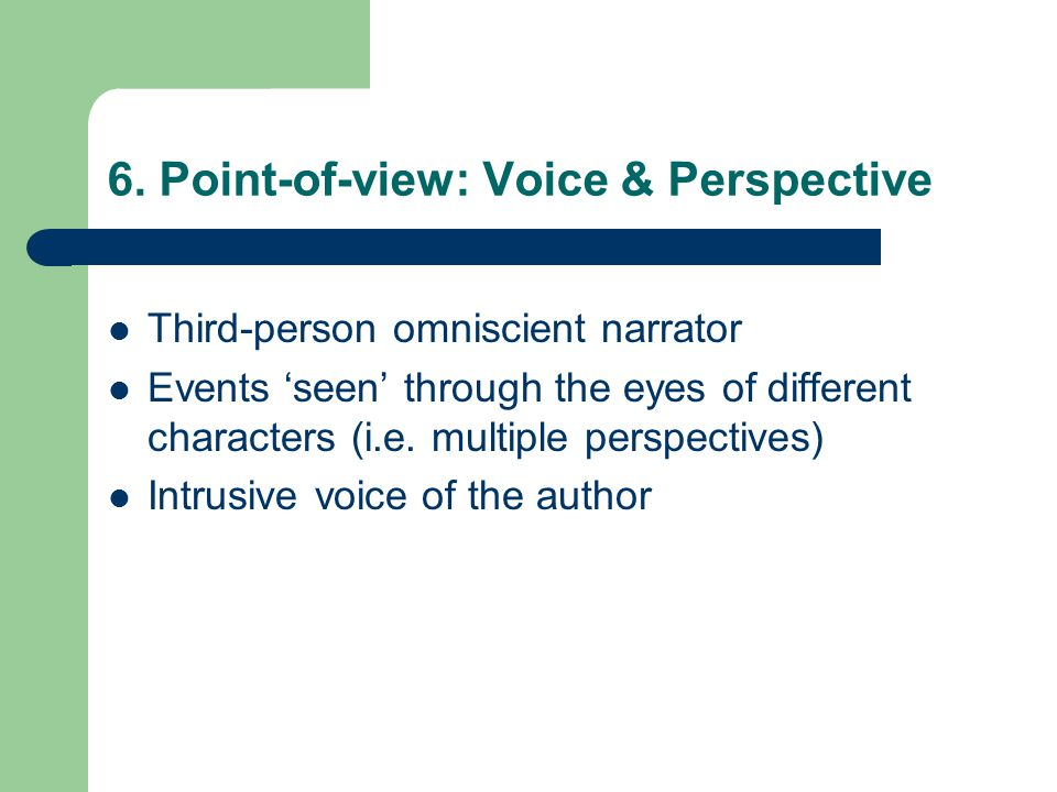 6. Point-of-view: Voice & Perspective