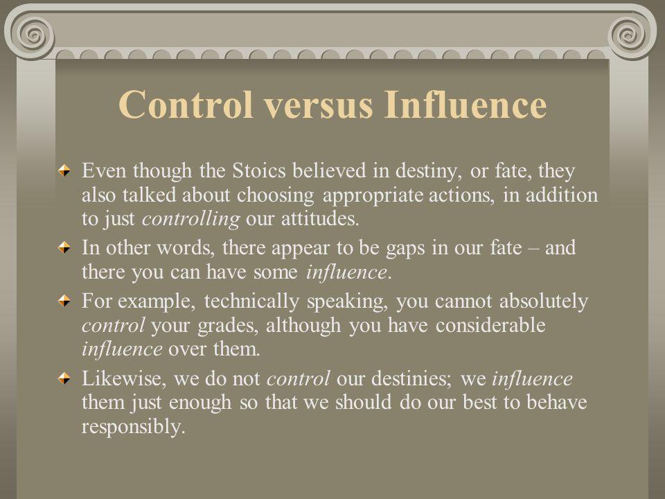 Control versus Influence