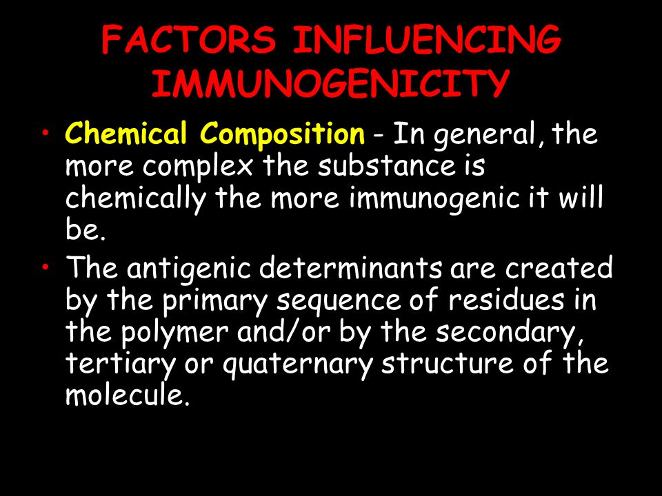 FACTORS INFLUENCING IMMUNOGENICITY