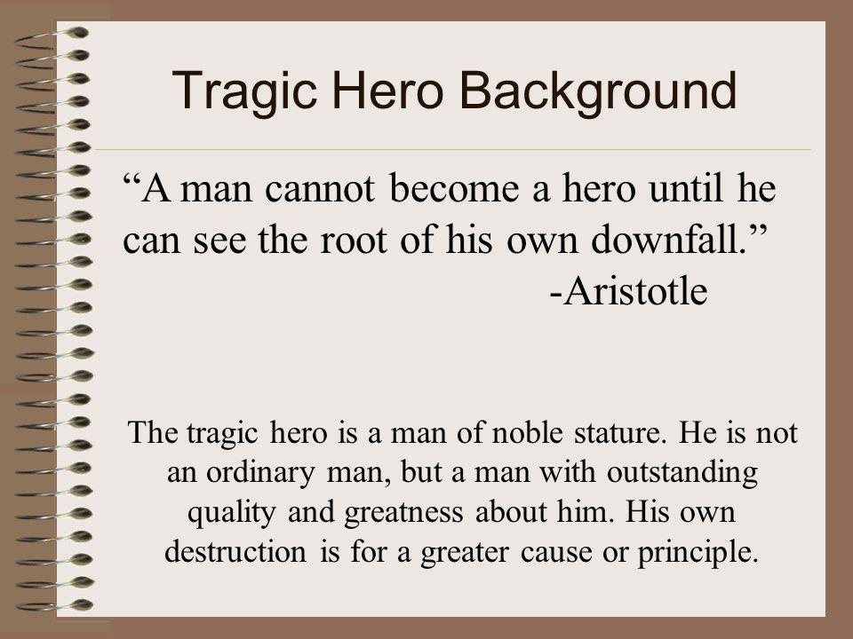 Tragic Hero Background
