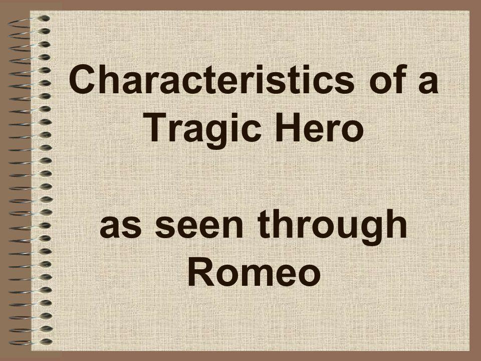 Characteristics of a Tragic Hero as seen through Romeo