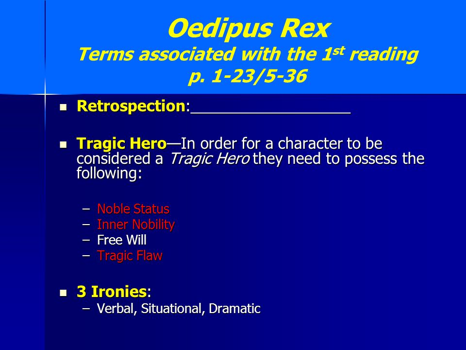 Oedipus Rex Terms associated with the 1st reading p. 1-23/5-36