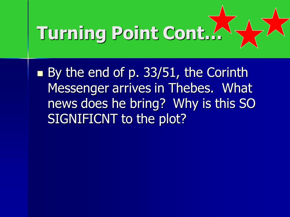 Turning Point Cont…