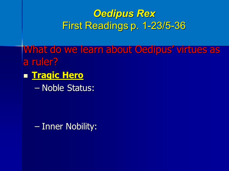Oedipus Rex First Readings p. 1-23/5-36