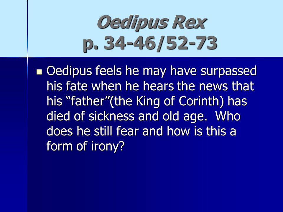 Oedipus Rex p. 34-46/52-73