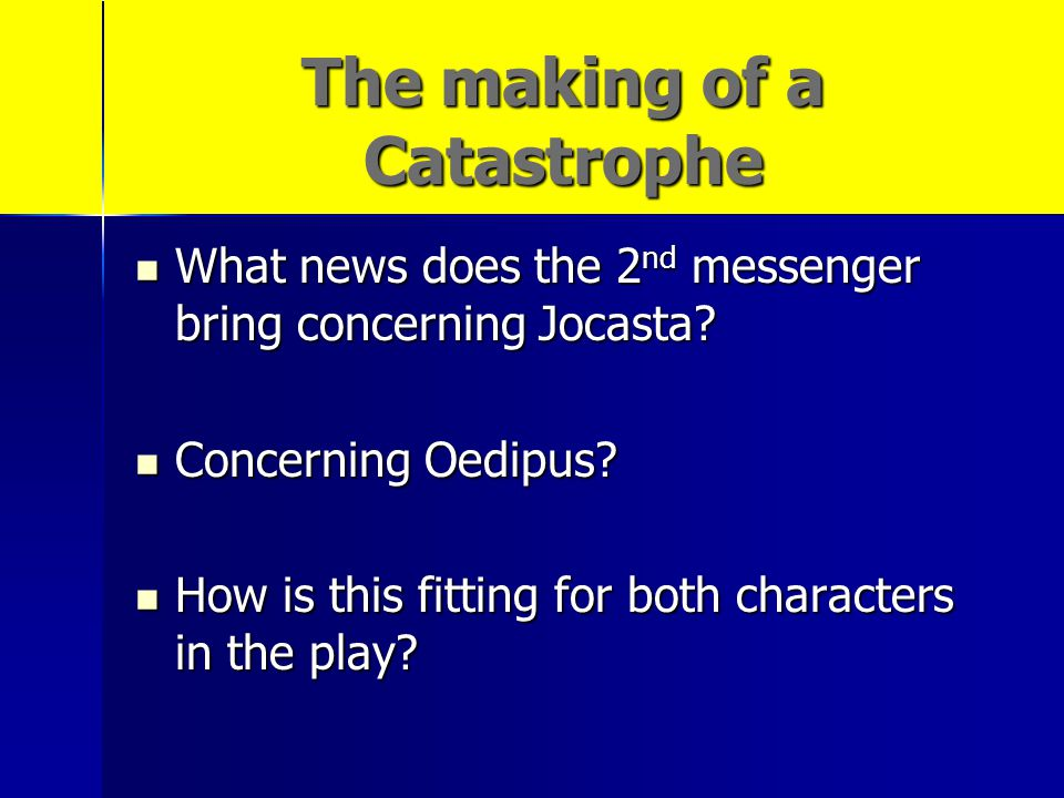 The making of a Catastrophe