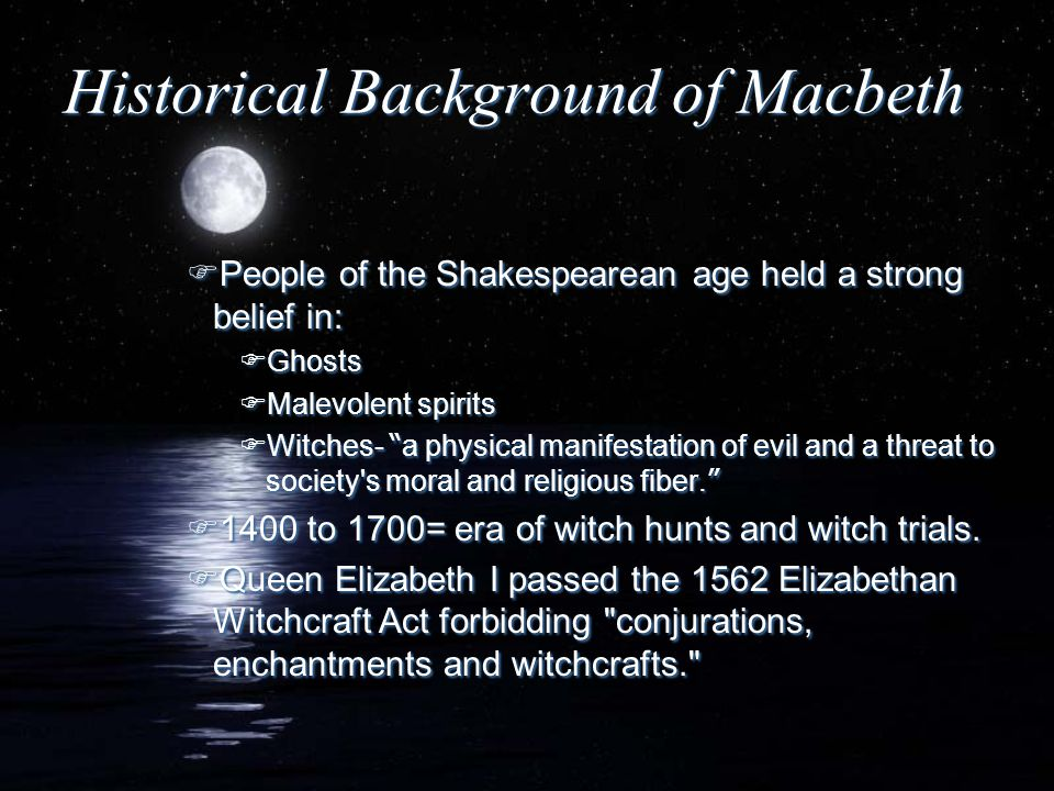 Historical Background of Macbeth