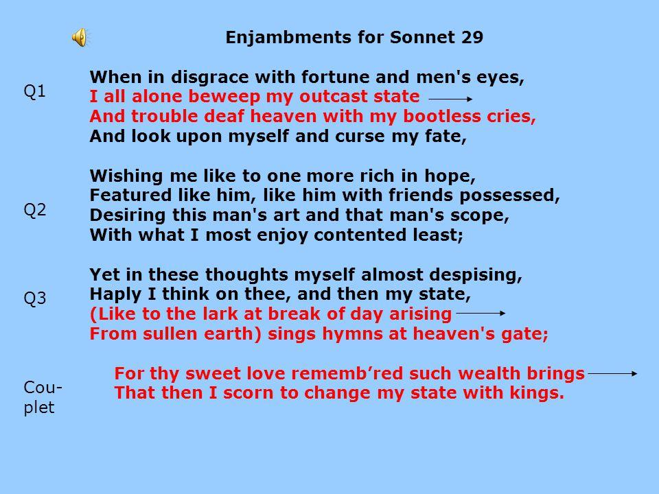 Enjambments for Sonnet 29
