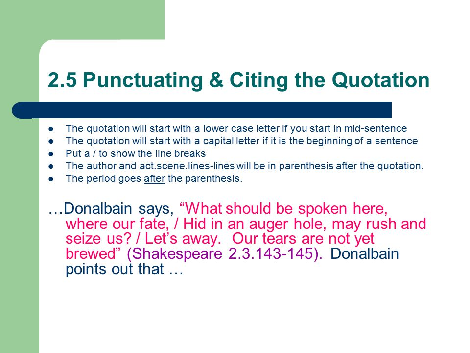 2.5 Punctuating & Citing the Quotation