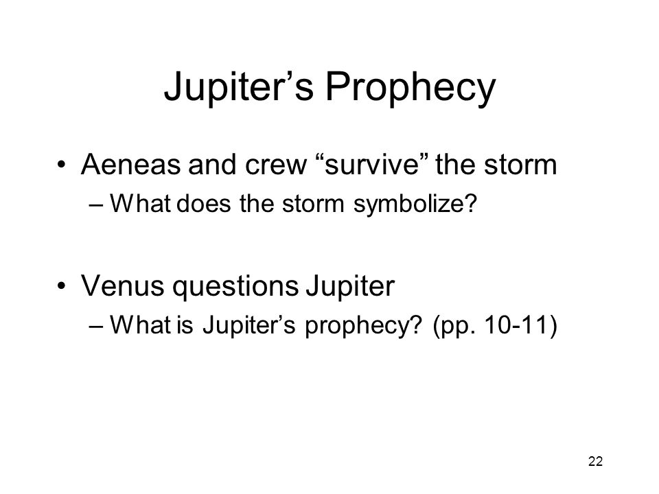 Jupiter's Prophecy Aeneas and crew survive the storm