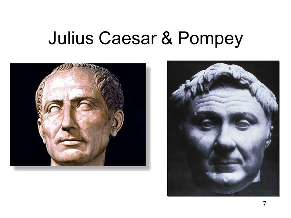 Julius Caesar & Pompey