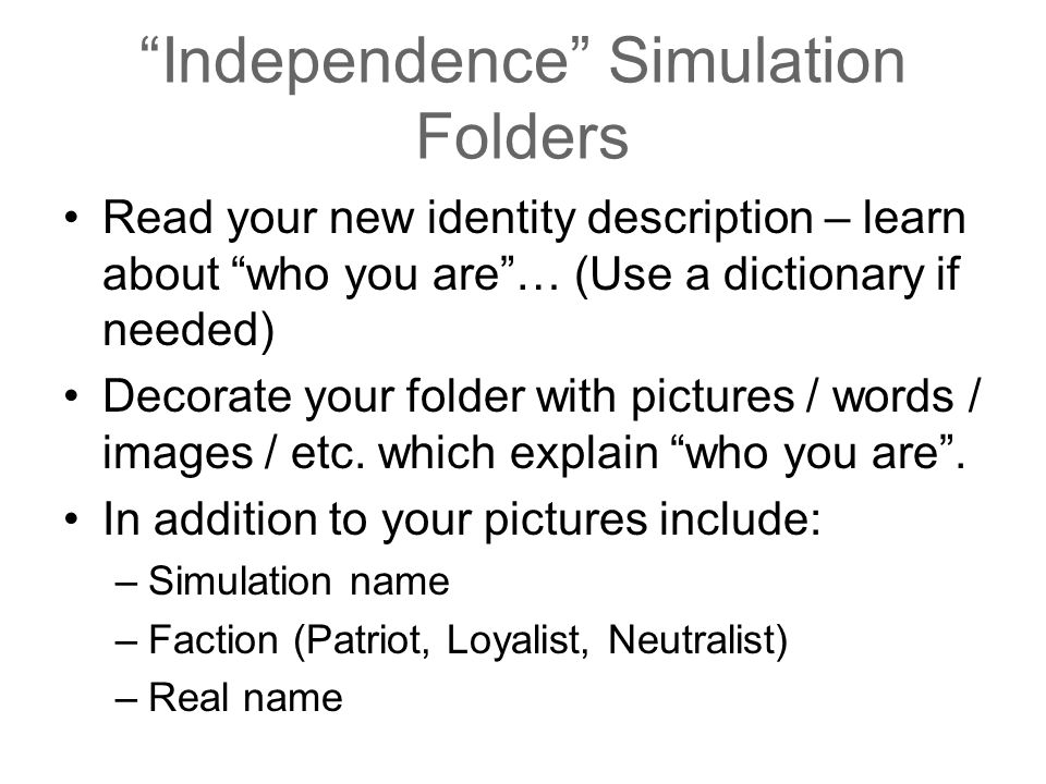 Independence Simulation Folders
