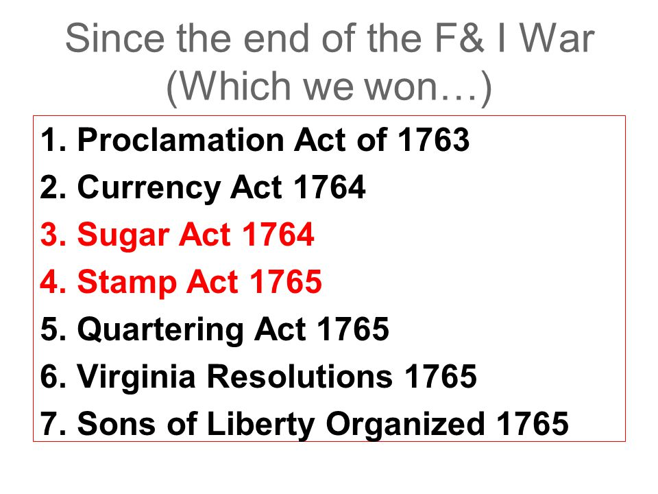Since the end of the F& I War (Which we won…)