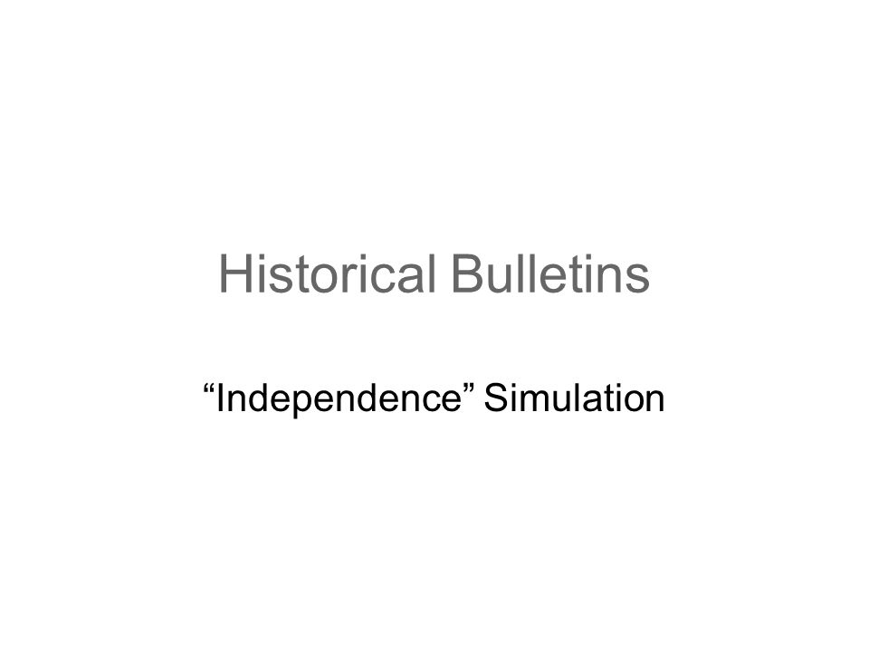 Independence Simulation