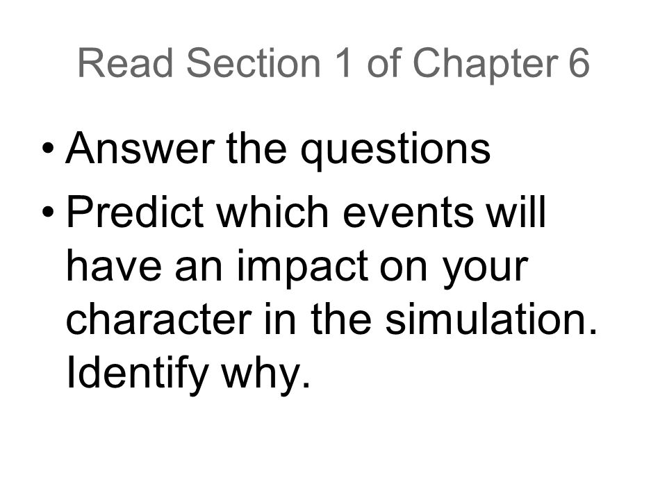 Read Section 1 of Chapter 6
