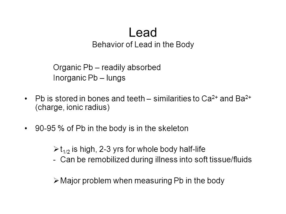 Lead Behavior of Lead in the Body