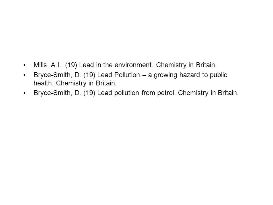 Mills, A.L. (19) Lead in the environment. Chemistry in Britain.