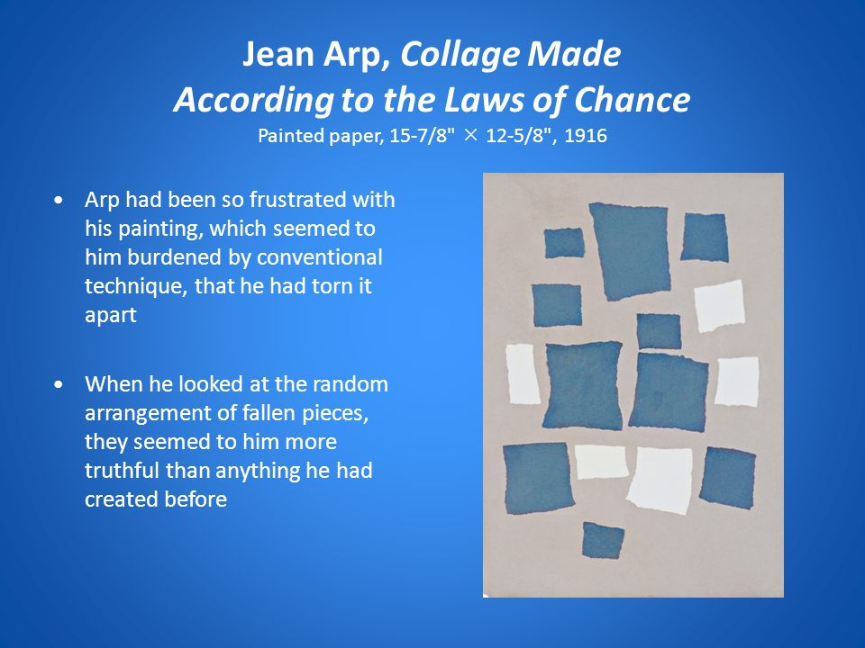 Jean Arp, Collage Made According to the Laws of Chance Painted paper, 15-7/8  12-5/8 , 1916