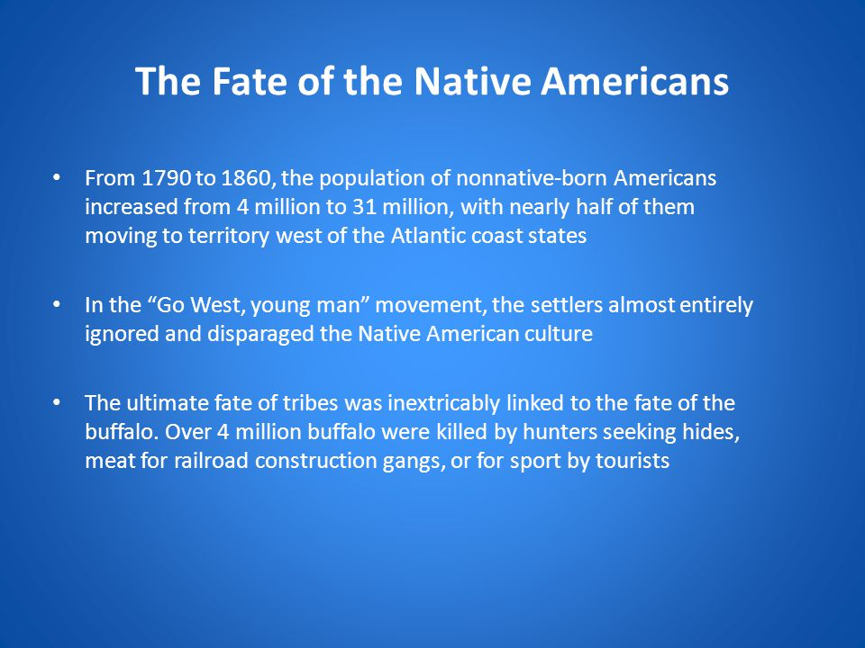 The Fate of the Native Americans