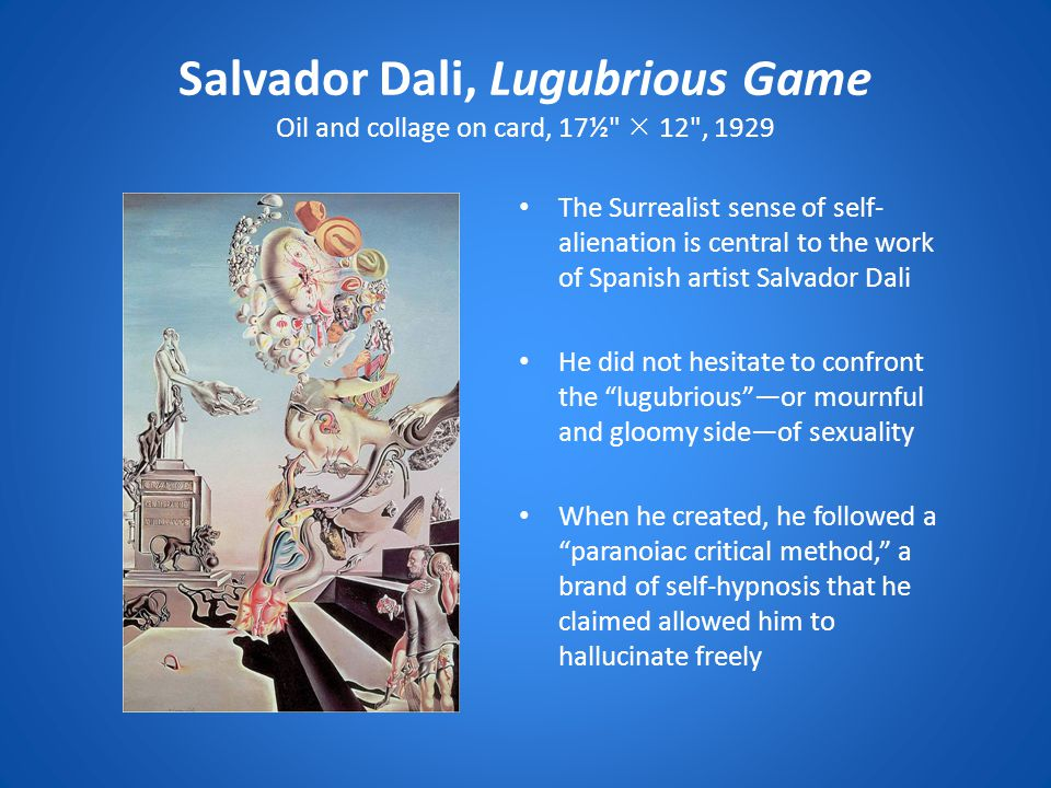 Salvador Dali, Lugubrious Game Oil and collage on card, 17½  12 , 1929