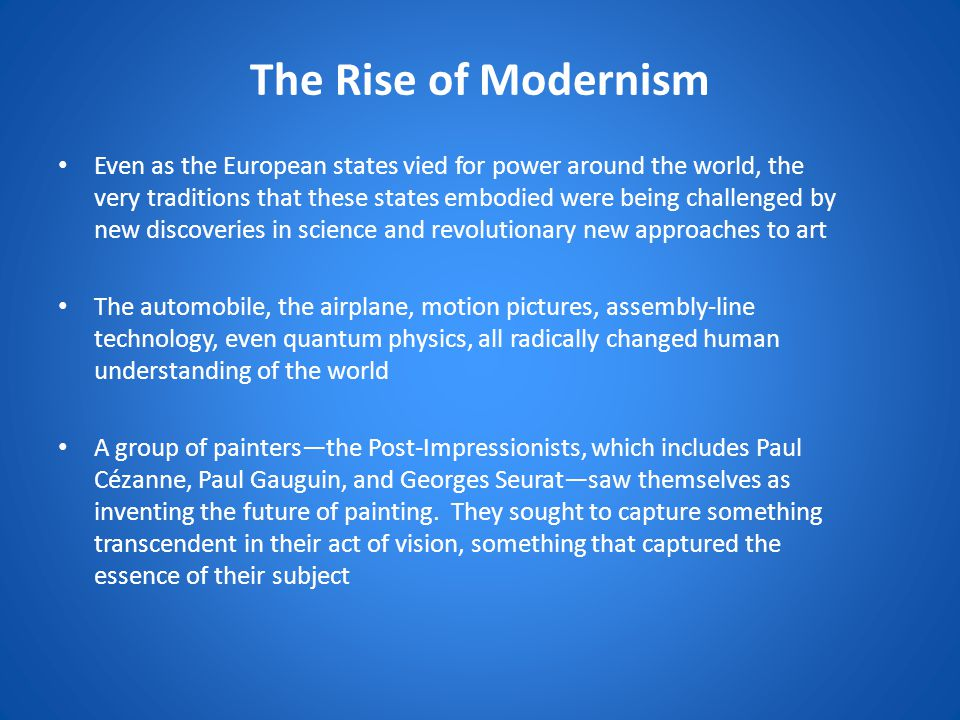 The Rise of Modernism