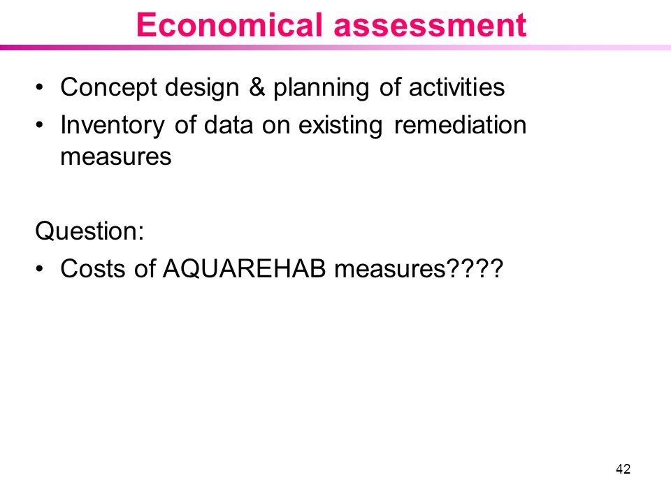 Economical assessment
