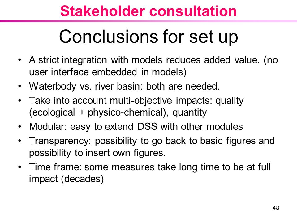 Conclusions for set up Stakeholder consultation