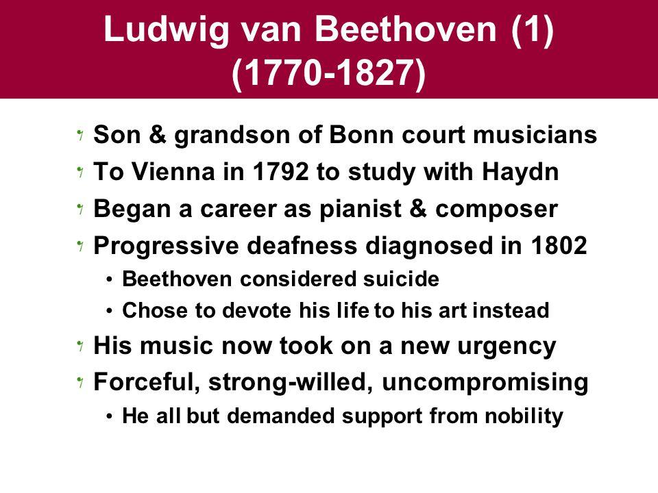 Ludwig van Beethoven (1) (1770-1827)