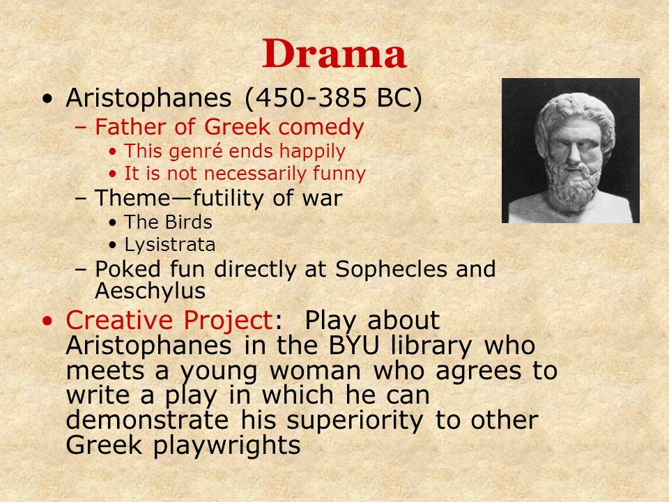 Drama Aristophanes (450-385 BC)