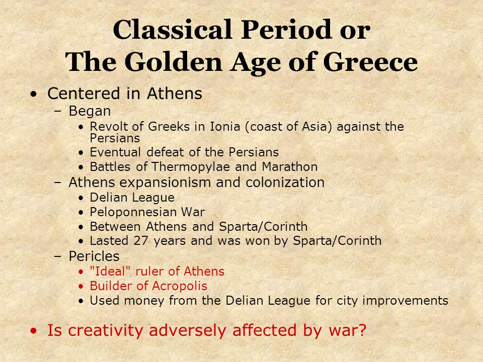 Classical Period or The Golden Age of Greece
