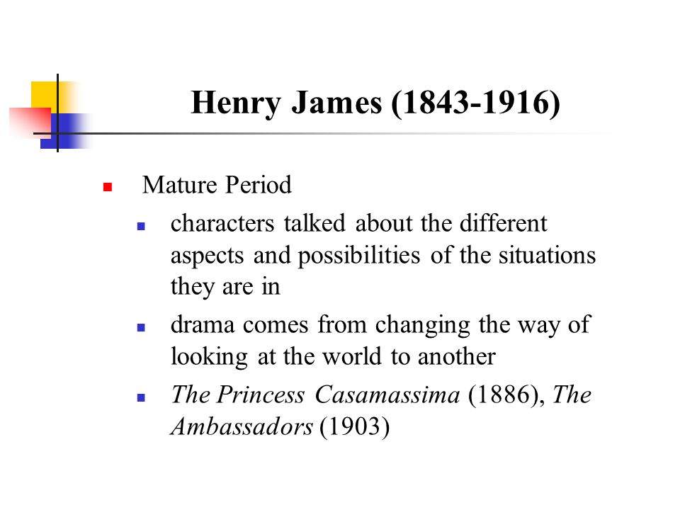 Henry James (1843-1916) Mature Period