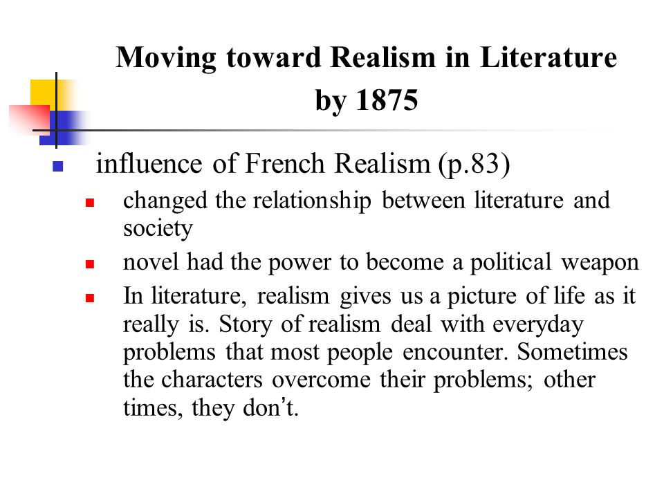 influences on literary realism in america Influence of realism on literature after world war i, american people and the authors among them were left disillusioned by the effects that war had on their society.