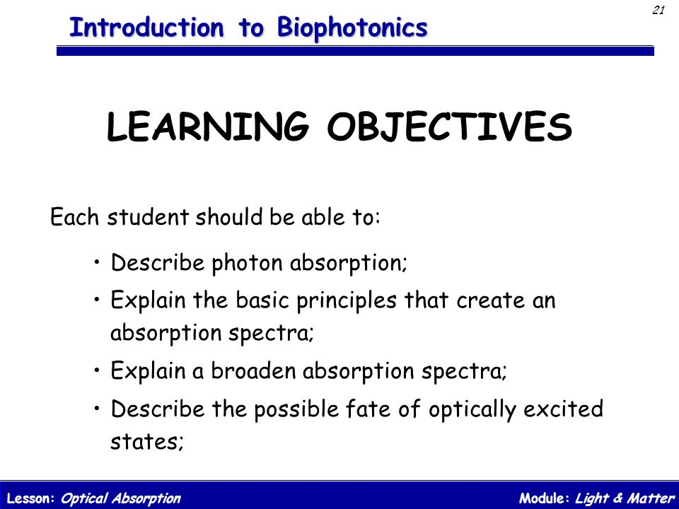 LEARNING OBJECTIVES Each student should be able to: