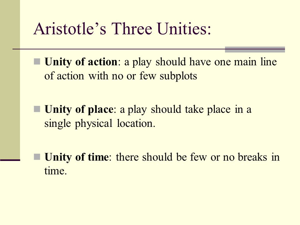 Aristotle's Three Unities: