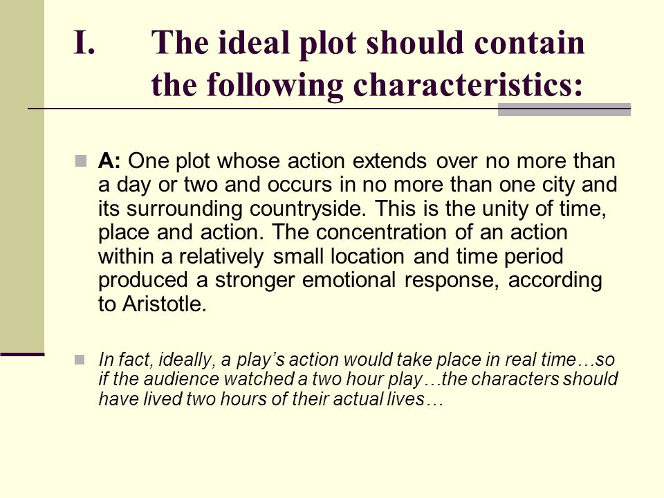 The ideal plot should contain the following characteristics: