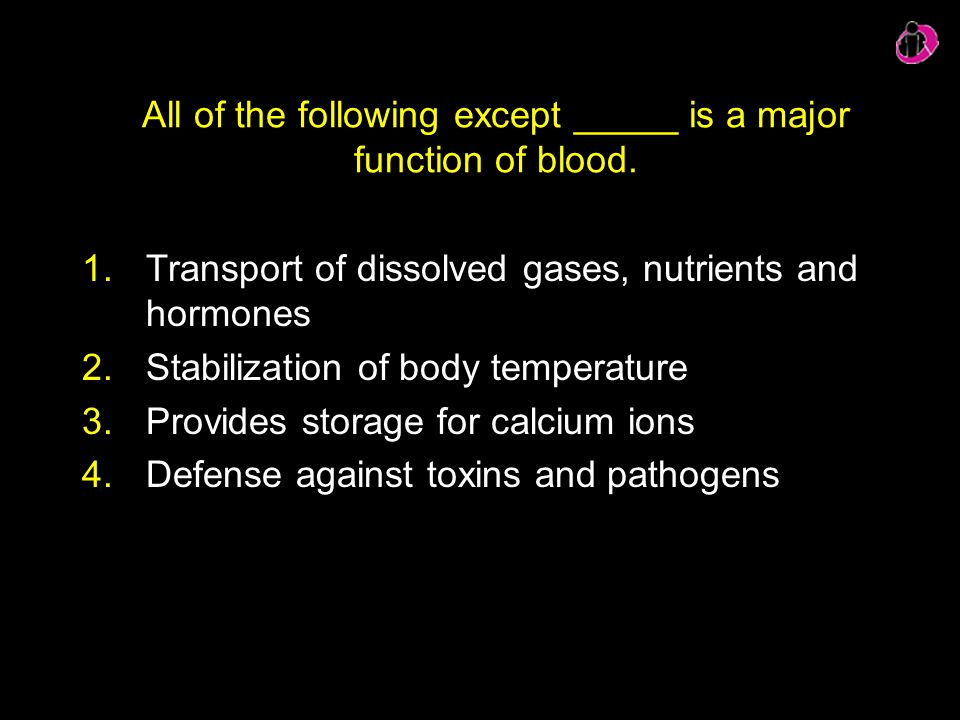 All of the following except _____ is a major function of blood.